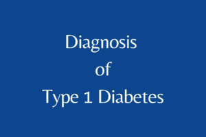 how to diagnose type 1 diabetes