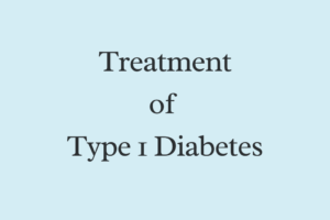 treatment of type1 diabetes
