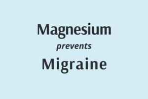 mahnesium prevents migraine headaches