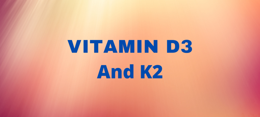 health benefits of vitamin D3 and K2