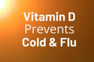 vitamin D prevents cold and flu