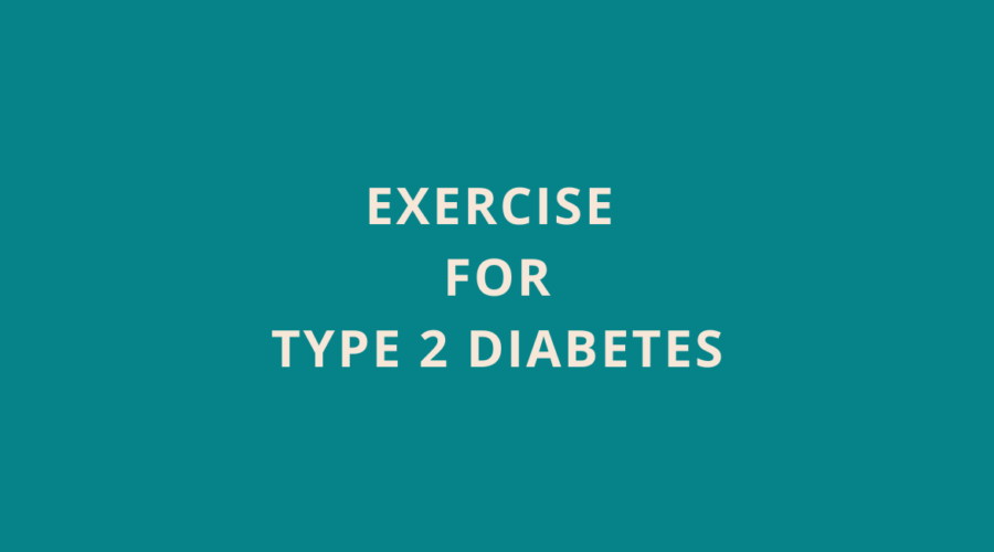 exercise for type 2 diabetes